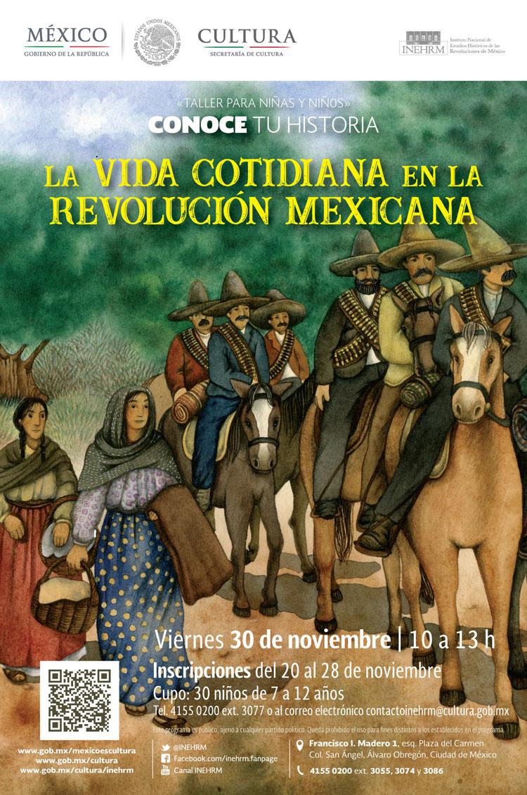 Taller Niños La Vida Cotidiana En La Revolución Mexicana